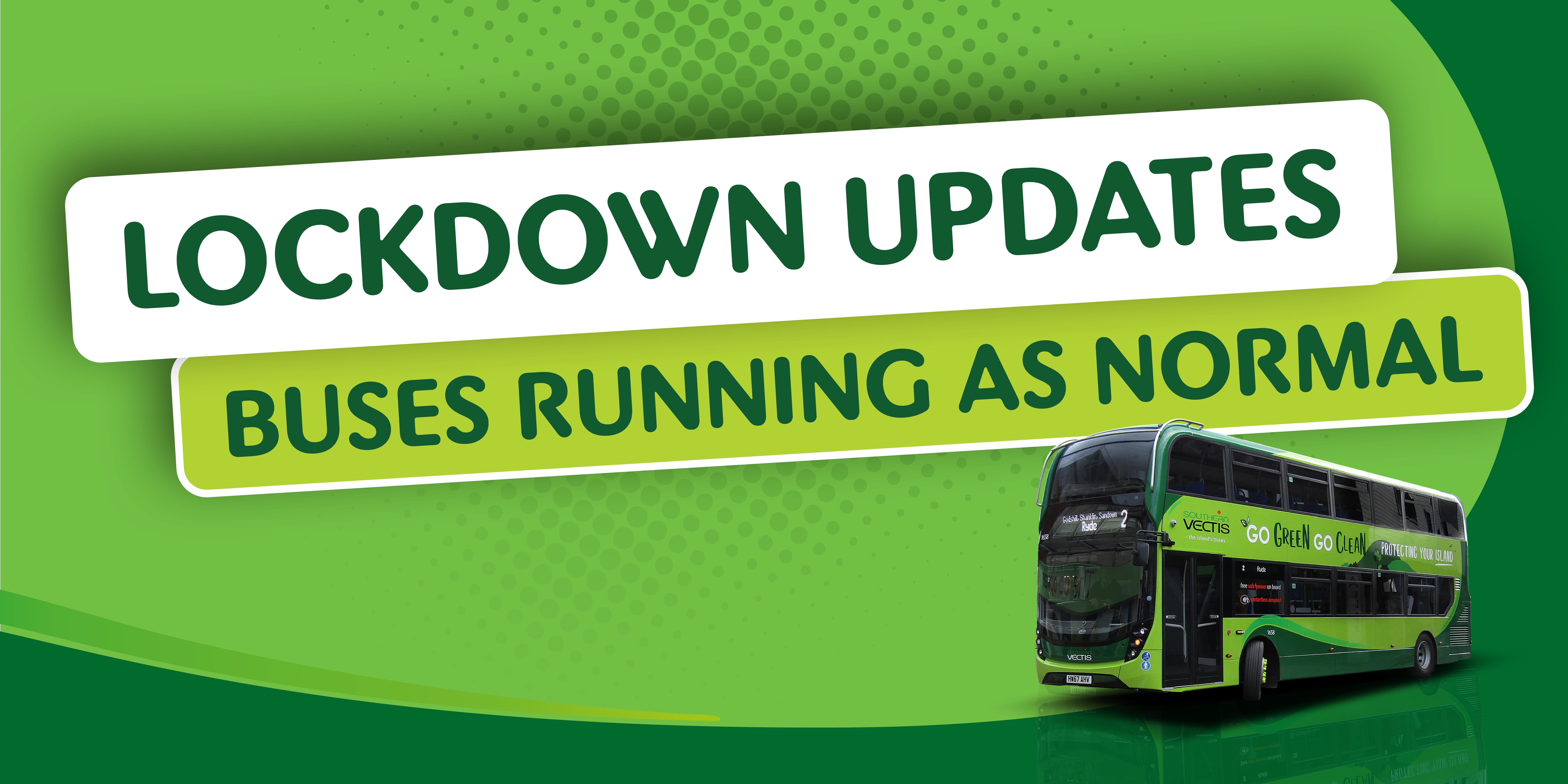 Lockdown updates buses running as normal