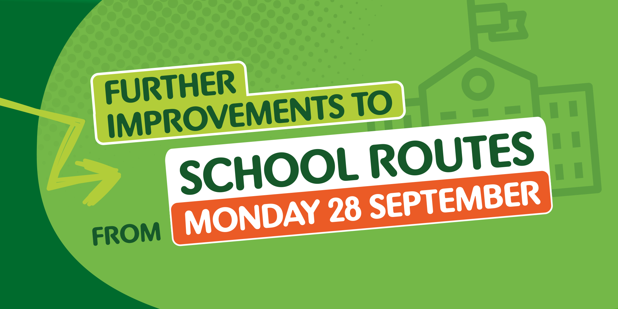illustration with text further improvements to school routes